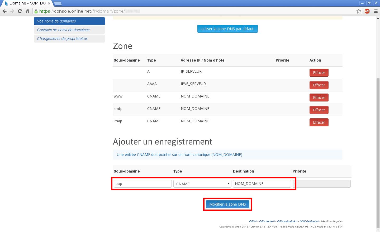 Configuration de noms de domaines chez Online.net et 1and1.fr pour pointer sur un serveur dédié Kimsufi - Configuration d'un nom de domaine chez Online.net - Étape 10