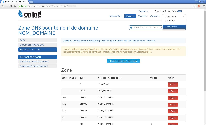 Configuration de noms de domaines chez Online.net et 1and1.fr pour pointer sur un serveur dédié Kimsufi - Configuration d'un nom de domaine chez Online.net - Étape 13
