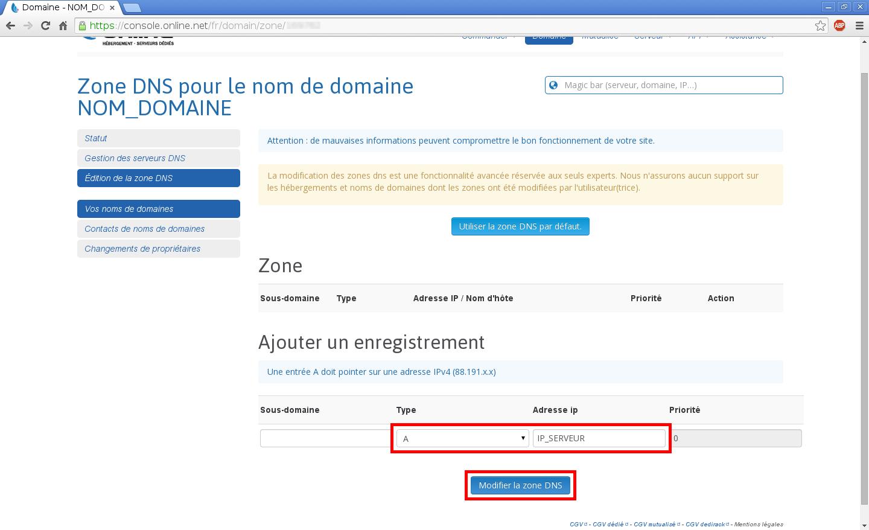 Configuration de noms de domaines chez Online.net et 1and1.fr pour pointer sur un serveur dédié Kimsufi - Configuration d'un nom de domaine chez Online.net - Étape 5