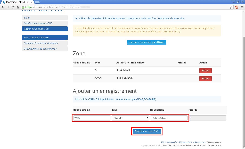 Configuration de noms de domaines chez Online.net et 1and1.fr pour pointer sur un serveur dédié Kimsufi - Configuration d'un nom de domaine chez Online.net - Étape 7