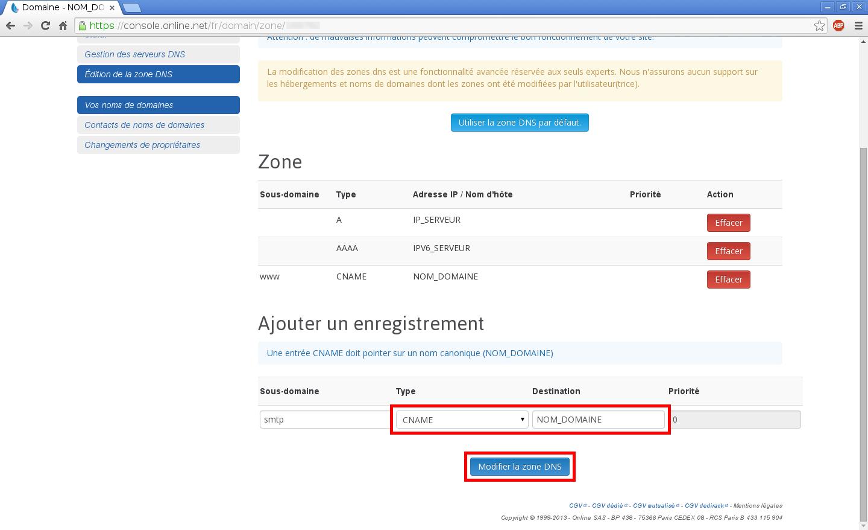 Configuration de noms de domaines chez Online.net et 1and1.fr pour pointer sur un serveur dédié Kimsufi - Configuration d'un nom de domaine chez Online.net - Étape 8