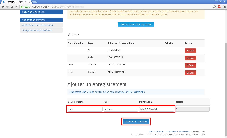 Configuration de noms de domaines chez Online.net et 1and1.fr pour pointer sur un serveur dédié Kimsufi - Configuration d'un nom de domaine chez Online.net - Étape 9