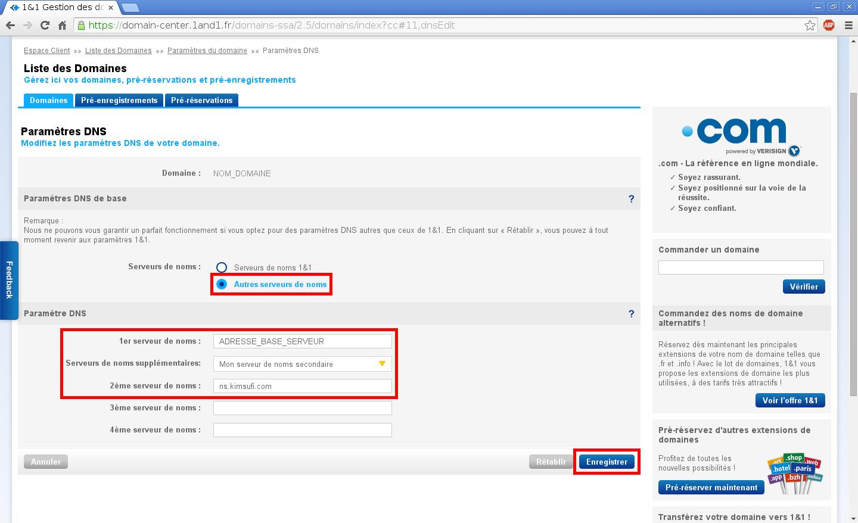 Configuration de noms de domaines chez Online.net et 1and1.fr pour pointer sur un serveur dédié Kimsufi – Configuration d'un nom de domaine chez 1and1.fr – Étape 5